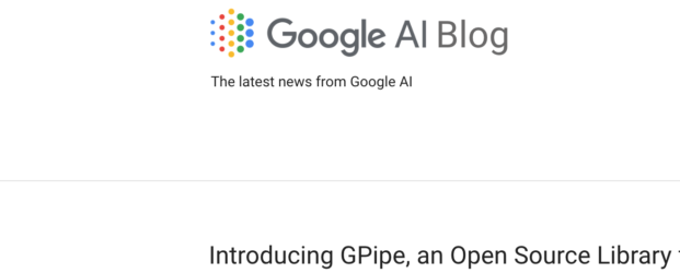 Google libère GPipe et TensorFlow Privacy